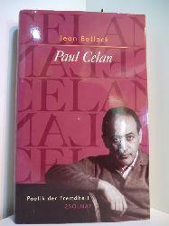 Bollack, Jean:  Paul Celan. Poetik der Fremdheit
