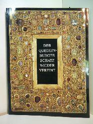 Kötzsche, Dietrich und Wieland Schütz:  Der Quedlinburger Schatz wieder vereint. Ausstellung im Kunstgewerbemuseum, Staatliche Museen zu Berlin, Preussischer Kulturbesitz, 31.10.1992 bis zum 30.05.1993