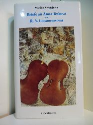 Zwetajewa, Marina:  Briefe an Anna Teskova und R. N. Lomonossowa