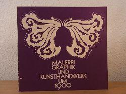 Abercron, Wilko von:  Malerei, Graphik und Kunsthandwerk um 1900. Gesammelt von Wilko von Abercron in der Galerie von Abercron, Köln, ausgestellt und angeboten auf der Westdeutschen Kunstmesse in Köln, März 1973