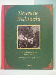 Jochens, Birgit:  Deutsche Weihnacht. Ein Familienalbum 1900 - 1945