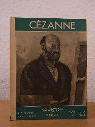 Faure, Elie:  Cézanne. Collection des Maitres