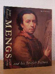 Roettgen, Steffi:  Anton Raphael Mengs 1728 - 1779 and his British Patrons