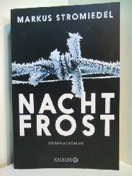 Stromiedel, Markus:  Nachtfrost