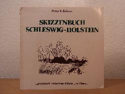Schaar, Peter K.:  Skizzenbuch Schleswig-Holstein. Landschaft zwischen Küste und Marsch