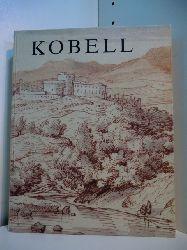 Gassen, Richard W. und Stadtmuseum Ludwigshafen:  Kobell. Handzeichnungen und Druckgraphik der Künstlerfamilie Kobell aus städtischem Kunstbesitz