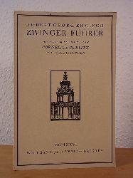 Ermisch, Hubert Georg:  Zwinger-Führer. Mit 68 Abbildungen