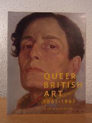 Barlow, Clare:  Queer British Art 1861 - 1967. Exhibition Tate Gallery Britain, London, 5 April - 1 October 2017