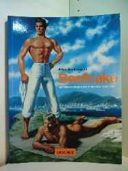 Hooven, F. Valentine III. - Edition by Angelika Muthesius:  Beefcake. The Muscle Magazines of America 1950 - 1970
