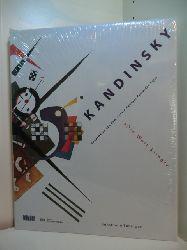 Adriani, Götz und Fabrice Hergott:  Kandinsky. Die Welt klingt. Hauptwerke aus dem Centre Georges Pompidou Paris. Ausstellung Kunsthalle Tübingen, 02. April bis 27. Juni 1999 (originalverschweißtes Exemplar)