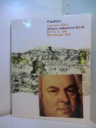 Kühn, Hellmut:  Johann Sebastian Bach. Musik an der Wende der Zeit