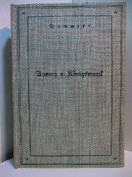 Dammert, Rudolf:  Aurora von Königsmarck. Ein Frauenschicksal um August den Starken