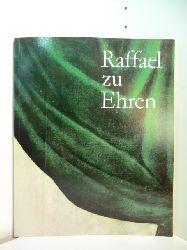 Walther, Angelo (Katalogbearbeitung):  Raffael zu Ehren. Ausstellung im Albertinum, Dresden, 17.05. bis 7.09.1983