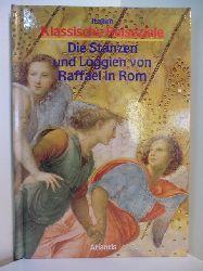 Salvini, Roberto:  Klassische Reiseziele - Italien. Die Stanzen und Loggien von Raffael in Rom