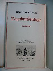 Hamsun, Knut:  Vagabundentage. Erzählungen. Illustriert von Erich Wilke