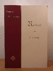 Knackfuß, H.:  Raffael. Künstler-Monographien Band 1, Liebhaber-Ausgaben