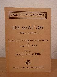 Rossini, Gioacchino, Karlheinz Gutheim, Eugène Scribe und Charles-Gaspard Delestre-Poirson:  Der Graf Ory. Buffo-Oper in zwei Akten