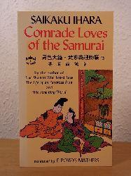 Ihara, Saikaku:  Comrade Loves of the Samurai and Songs of the Geishas (English Edition)