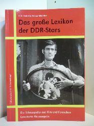Habel, Frank-Burkhard und Volker Wachter:  Das große Lexikon der DDR-Stars. Die Schauspieler aus Film und Fernsehen. Überarbeitete und erweiterte Neuausgabe