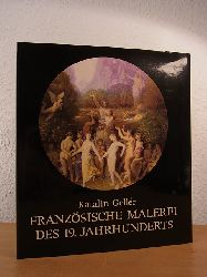 Gellér, Katalin:  Französische Malerei des 19. Jahrhunderts