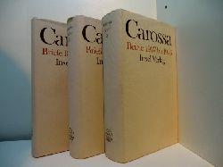 Carossa, Hans - herausgegeben von Eva Kampmann-Carossa:  Hans Carossa. Briefe 1886 - 1956. Band 1 bis Band 3