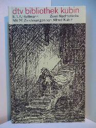 Hoffmann, E. T. A.:  Zwei Nachtstücke. Mit 20 Zeichnungen von Alfred Kubin