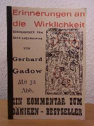 Gadow, Gerhard:  Erinnerungen an die Wirklichkeit. Ein Kommentar zum Däniken-Bestseller