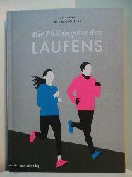 Austin, Michael W. und Peter Reichenbach:  Die Philosophie des Laufens