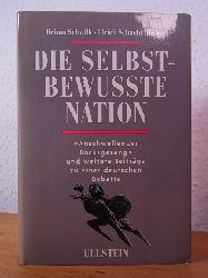 """Schwilk, Heimo und Ulrich Schacht (Hrsg.):  Die selbstbewusste Nation. """"Anschwellender Bocksgesang"""" und weitere Beiträge zu einer deutschen Debatte"""