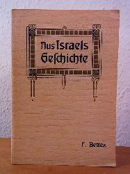 Bettex, Frédéric:  Aus Israels Geschichte. Band 1
