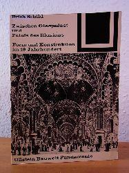 Schild, Erich - herausgegeben von Ulrich Conrads:  Zwischen Glaspalast und Palais des Illusions. Form und Konstruktion im 19. Jahrhundert. Bauwelt Fundamente Band 20