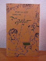 Janson, Marguerite:  Das Waldfest. Vier Erzählungen. Mit Zeichnungen von Gunter Böhmer