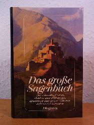 Carstensen, Johannes (Hrsg.):  Das große Sagenbuch. Die schönsten Götter-, Helden- und Rittersagen