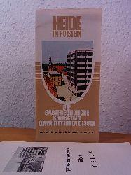 Henning, Bernhard (Text):  Heide in Holstein. Die gastfreundliche Kreisstadt erwartet Ihren Besuch im Ferienland Schleswig-Holstein