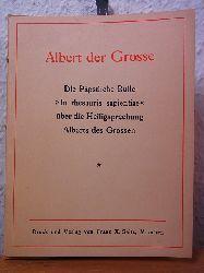 """Ohne Autorschaft:  Albert der Grosse. Die Päpstliche Bulle """"In thesauris sapientiae"""" über die Heiligsprechung Albert des Grossen"""