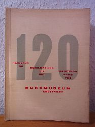 Rijksmuseum Amsterdam:  Album. 120 Paintings from the Rijksmuseum Amsterdam - 120 tableaux du Rijksmuseum Amsterdam - 120 schilderijen uit het Rijksmuseum Amsterdam