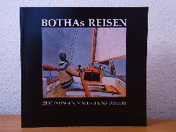 Botha, W.:  Bothas Reisen. Zeichnungen, Malerei und Objekte von W. Botha. Ausstellung in Uetersen, Meldorf und Wyk auf Föhr 2004/2005