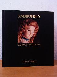 Carrera, Roland, Dominique Loiseau und Olivier Roux:  Androiden. Die Automaten von Pierre Jaquet-Droz [ohne Box und ohne Schallplatte]