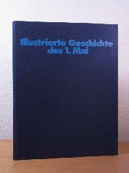 Achten, Udo:  Illustrierte Geschichte des 1. Mai