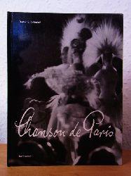 Schmidt, Dieter E.:  Chanson de Paris oder Die Stadt des Nachtlebens