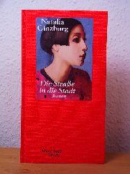 Ginzburg, Natalia:  Die Straße in die Stadt. Edition Salto Nr. 67