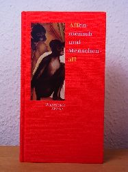 Knapp, Margit (Hrsg.):  Affenmensch und Menschenaff. Geschichten und Gedichte. Edition Salto Nr. 85