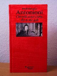 Antonioni, Michelangelo:  Chronik einer Liebe, die es nie gab. Edition Salto Nr. 52