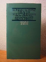 Lorenz, Konrad:  Die acht Todsünden den zivilisierten Menschheit