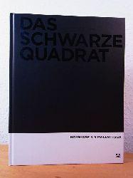 Gaßner, Hubertus (Hrsg.):  Das schwarze Quadrat. Hommage an Malewitsch. Ausstellung Hamburger Kunsthalle, 23. März bis 10. Juni 2007