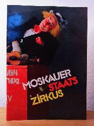 Popov, Oleg (künstlerische Leitung) und Kurzmann (Konzept Programmheft):  Moskauer Staatszirkus. Programmheft zur Tournee 1988