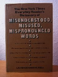 Urdang, Laurence:  The New York Times Everyday Reader`s Dictionary of misunderstood, misused, mispronounced Words