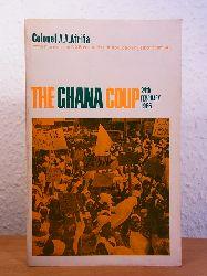 Afrifa, Colonel A. a.:  The Ghana Coup. 24th February 1966