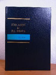 Ajisaka, Tsugio (Professor of Pedagogy Kyoto University):  Education by Dr. Kuniyoshi Obara (English Edition)