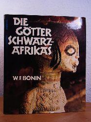 Bonin, Werner F.:  Die Götter Schwarzafrikas